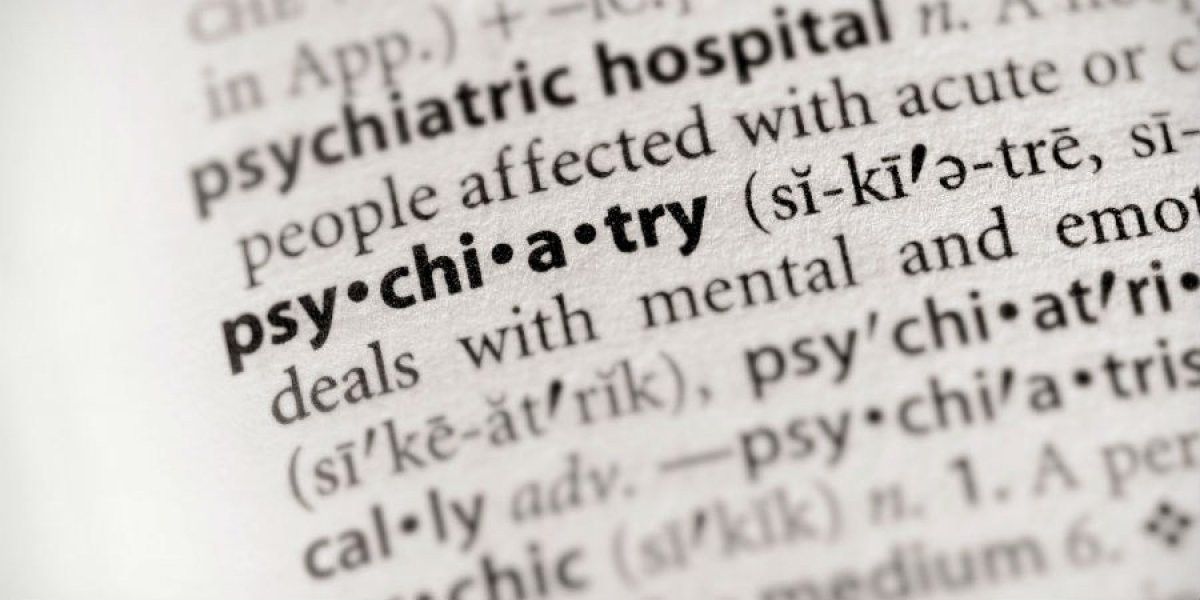 Psychiatry's dictionary definition